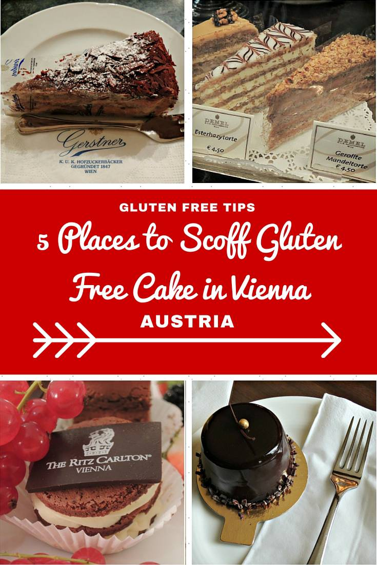 Austria Travel Inspiration - 5 of the best gluten free cake shops in Vienna, Austria.  Let them eat cake...and you will eat much gluten free cake on your next vacation with these handy tips on where to find your next cake hit while traveling in Vienna!  Vienna is a great holiday destination when it comes to gluten free food, you won't leave hungry!